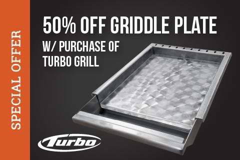 50% Off Turbo Griddle w/ Purchase of Turbo Grill