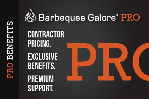 Barbeques Galore PRO Benefits