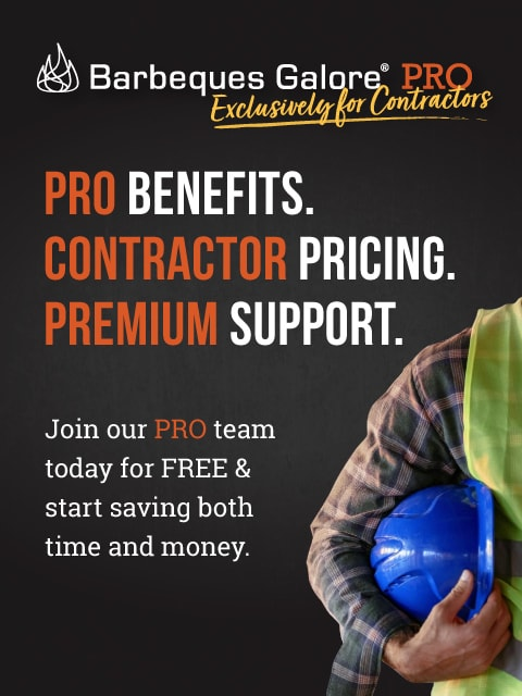 Barbeques Galore PRO - PRO Benefits. Contractor Pricing. Premium Support.