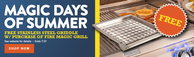 Free Stainless Steel Griddle w/ Purchase of Fire Magic Grill